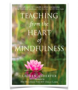 "Book cover that reads ""Teaching from the Heart of Mindfulness"" by Lauren Alderfer"